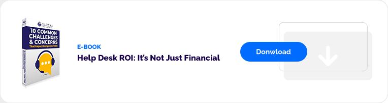 ebook: Help Desk ROI: It's Not Jus Financial