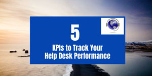 5 KPIs to Track Your Help Desk Performance